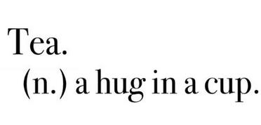 Tea hug